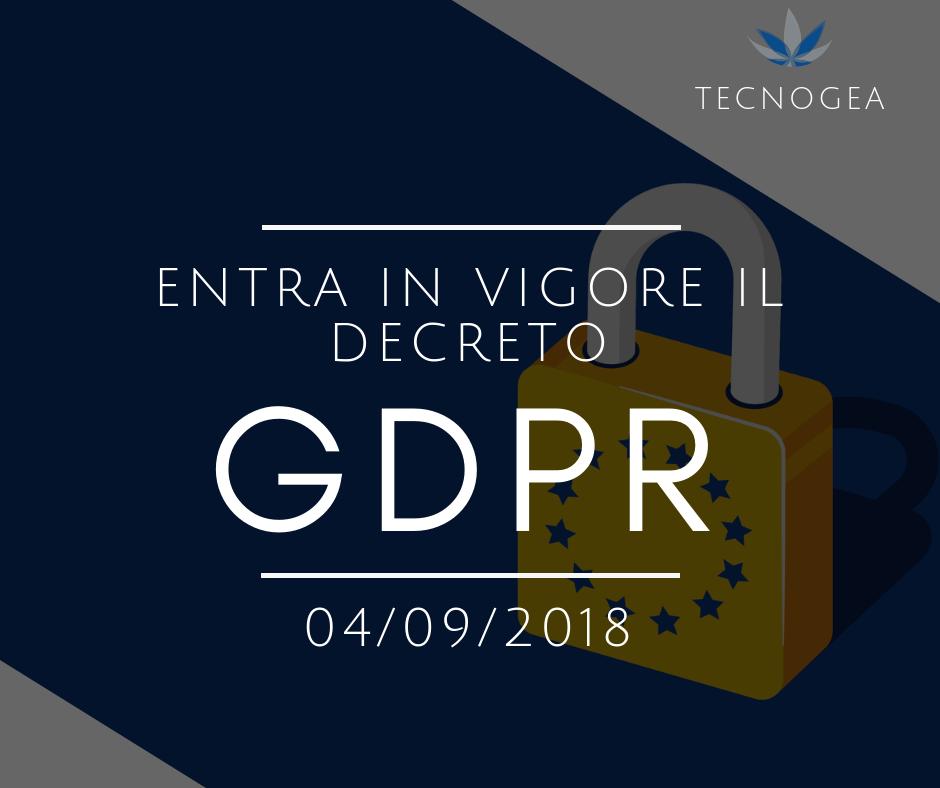 Entra In Vigore Il Decreto GDPR