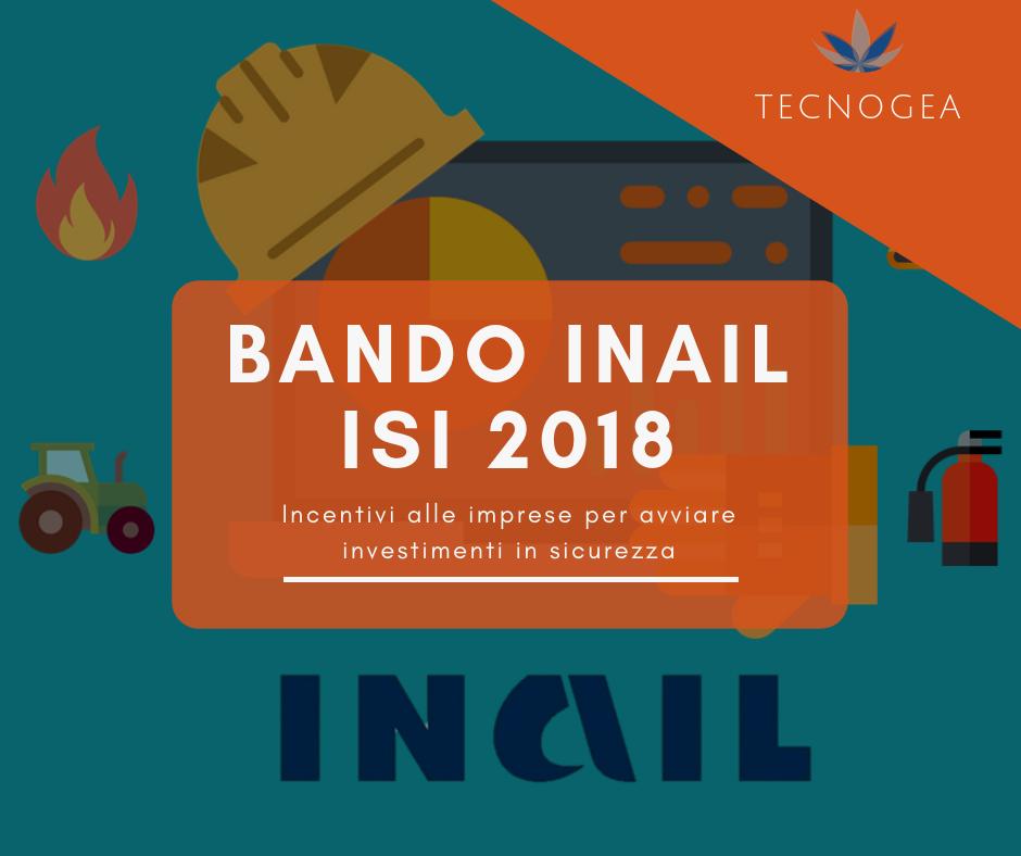 BANDO INAIL Isi 2018: massicci incentivi alle imprese per avviare investimenti in sicurezza