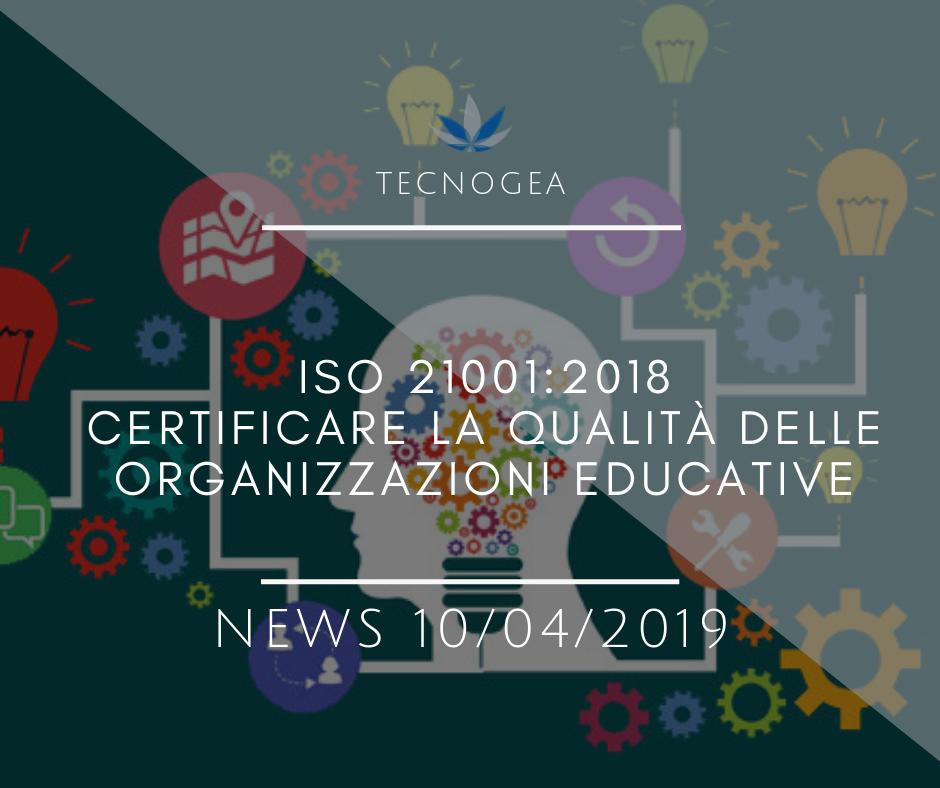 ISO 21001:2018 – Certificare La Qualità Delle Organizzazioni Educative